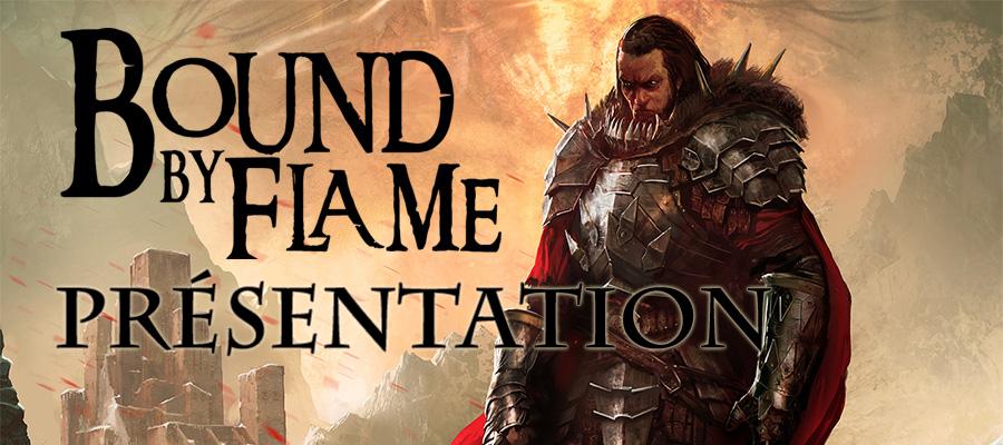 Bound by Flame Présentation