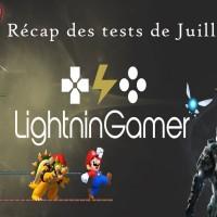 lightningamer : le recap des tests de juillet