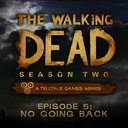 The Walking Dead  Season 2, Ep. 5, No Going Back