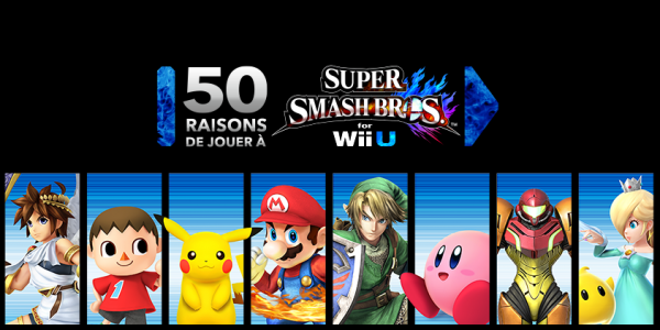 Super Smash Bros. for Wii U 50 raisons de jouer