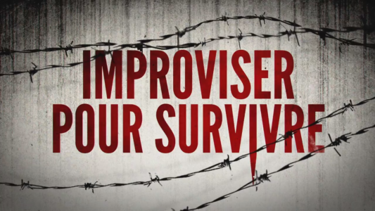Improviser Pour Survivre