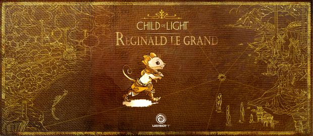Child of Light Reginald le Grand
