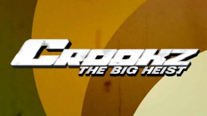Crookz – The Big Heist