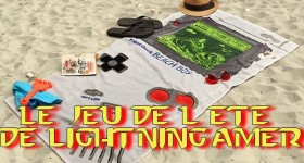 Le jeu de l'été de LightninGamer #1