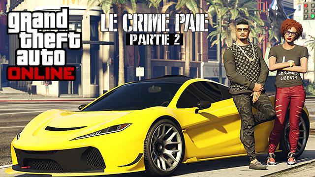 GTA Online Le Crime Paie - Partie 2 bientôt disponible LightninGamer 01