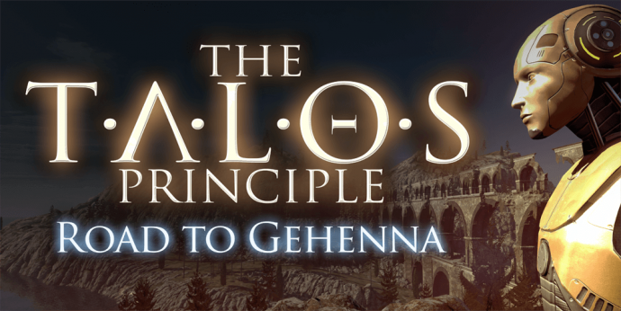 The Talos Principle Road to Gehenna daté LightninGamer 01