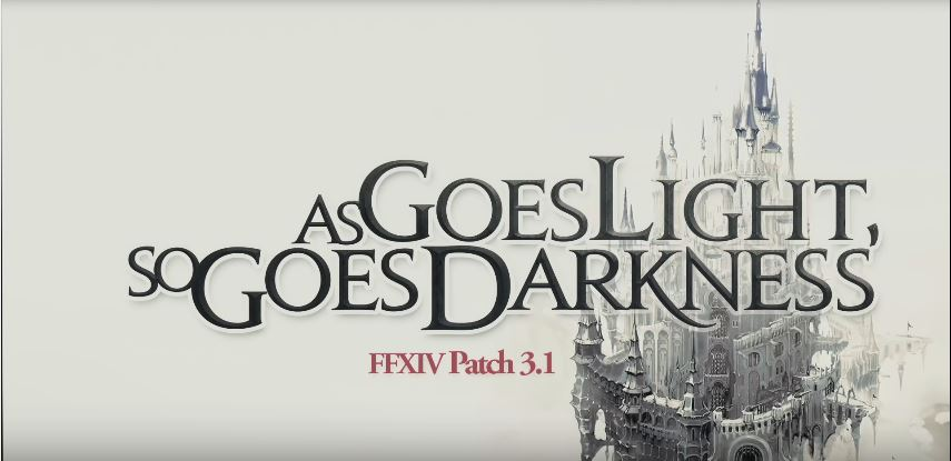 Final Fantasy XIV as goes light so goes darkness titre