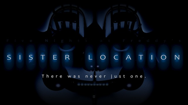 "Le nouveau jeu de Five Nights at Freddy's, ""Sister Location"""