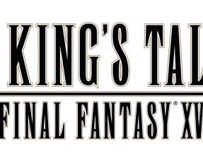 A King's Tale: Final Fantasy XV dans son premier trailer
