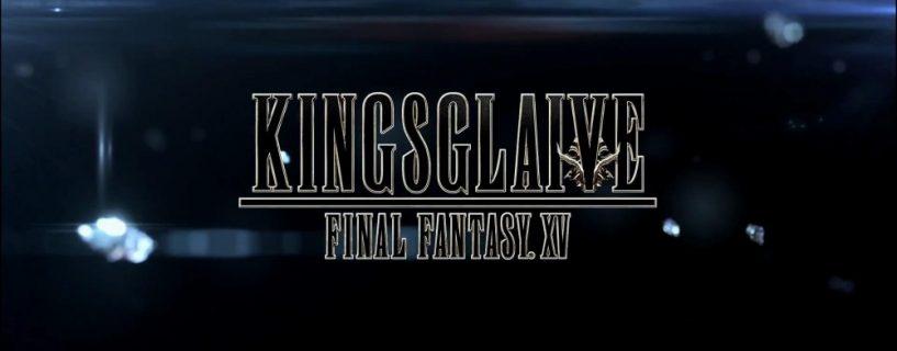 Kingsglaive Final Fantasy XV le trailer du Comic Con est en ligne