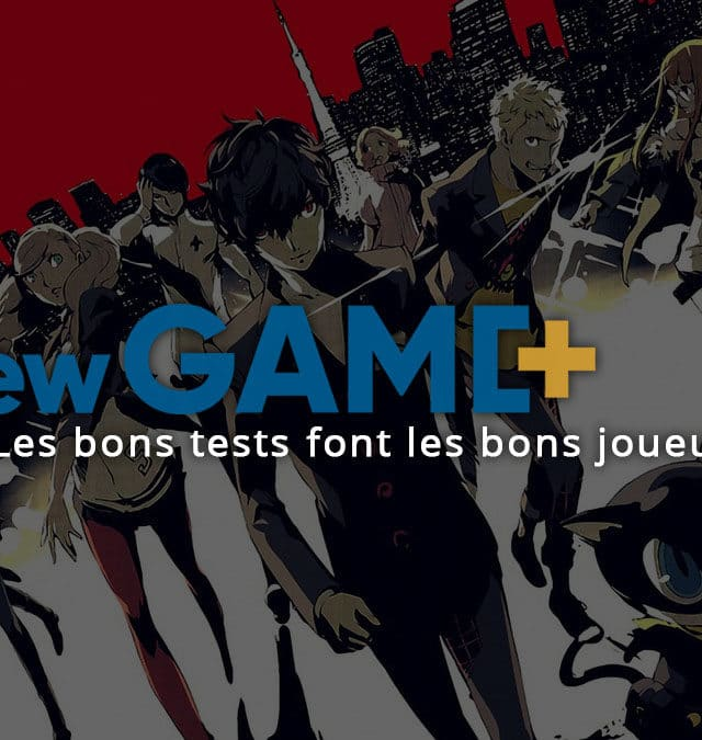 La rédaction de New Game Plus