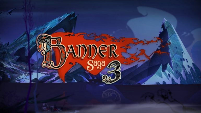 The Banner Saga 3 - Kickstarter