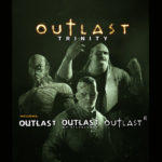Outlast Trinity jaquettes officiel