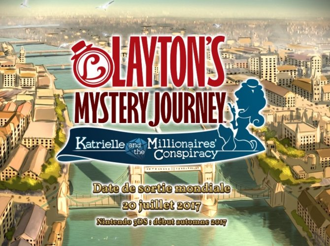 Layton's Mystery Journey: Katrielle and the Millionaires's Conspiracy - date française