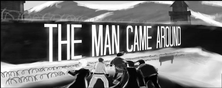 Image du jeu The Man Came Around de Pipette Inc., un studio indépendant.