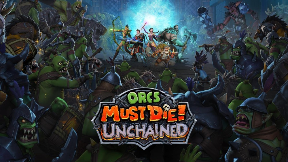 Orcs Must Die! Unchained - titre