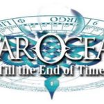 Star Ocean: Till the End of Time s'apprête à ressurgir