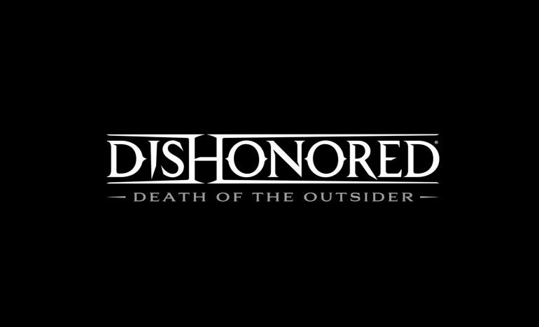 Dishonored: Death of the Outsider E3 2017 Titre