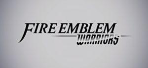 Nintendo Spotlight E3 2017 Fire Emblem Warriors