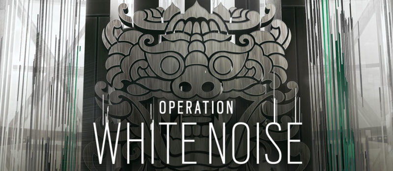 Rainbow Six: Siege Opération white noise