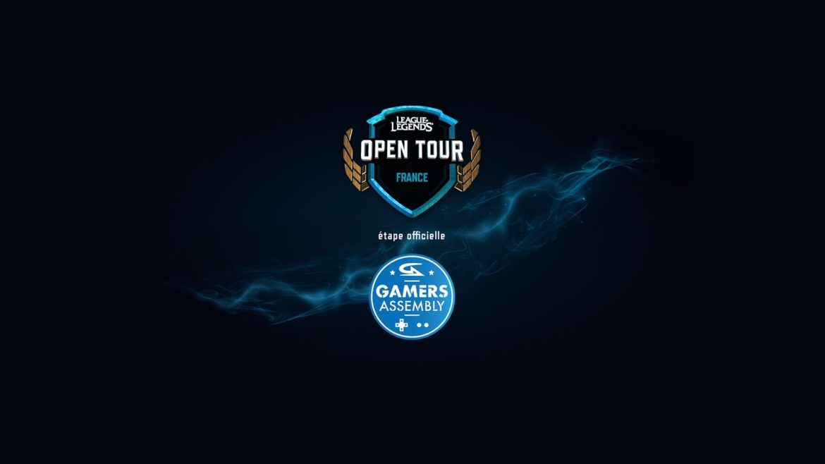 League of Legends Open Tour France Gamers Assembly