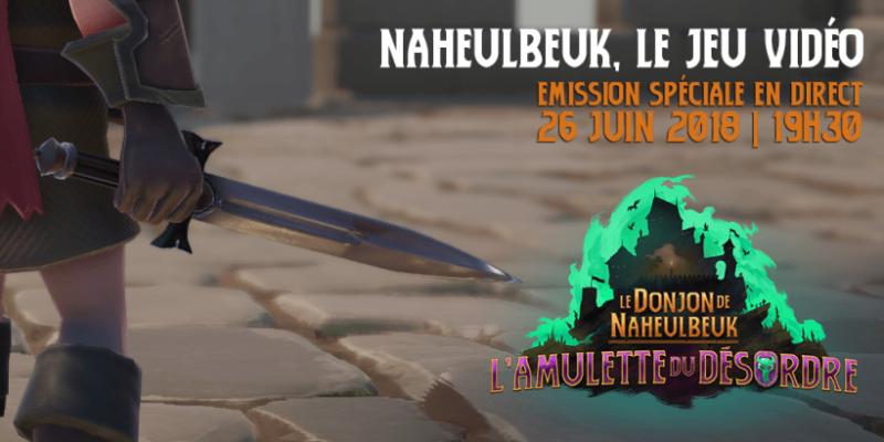 Le Donjon de Naheulbeuk: L'Amulette du Désordre émission spéciale