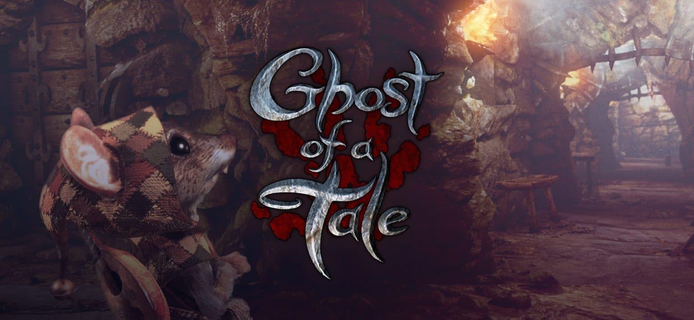 Ghost of a Tale - Sortie 2019