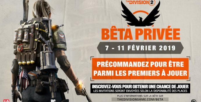 the division 2 - bêta privée détails dates