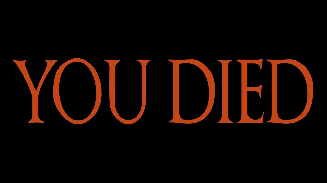 dark souls you died