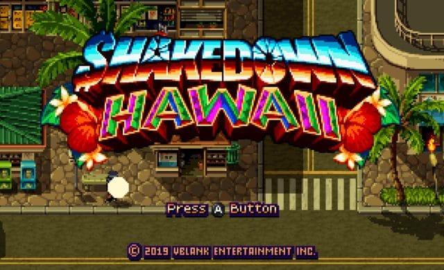 Shakedown Hawaii - Ecran titre