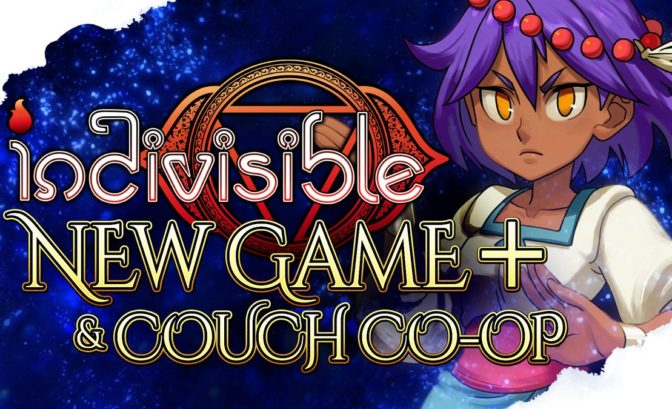 Indivisible - New Game+ et mode coop locale