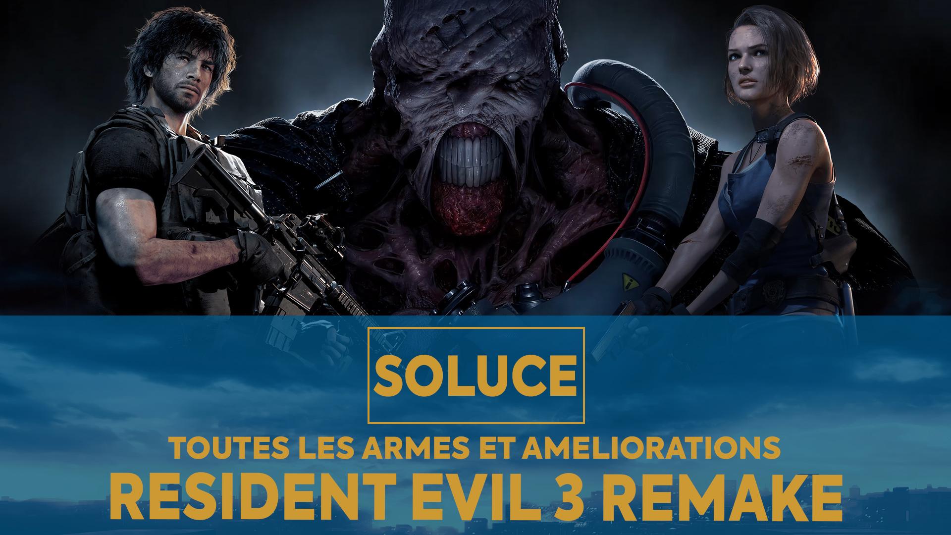 Resident Evil 3 Remake SOLUCE ARMES