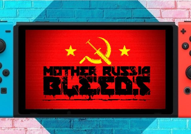 Mother Russia Bleeds Switch