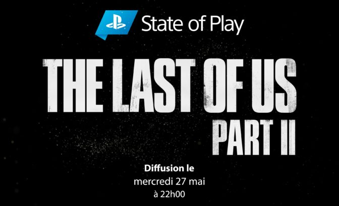 The Last of Us Part II state of play annonce
