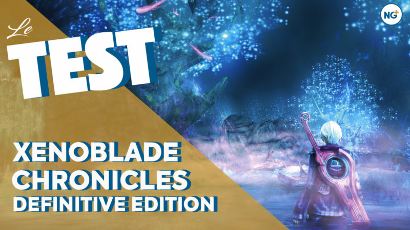 Test du jeu Xenoblade Chronicles Definitive Edition