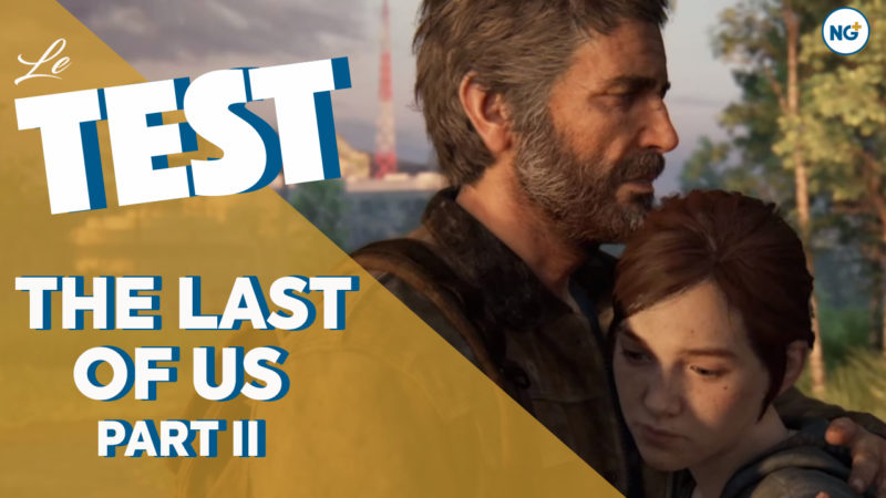 Test du jeu The Last of Us Part II