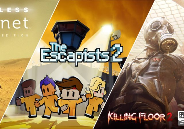 Epic Games Store - The Escapists 2, Killing Floor 2 et Lifeless Planet