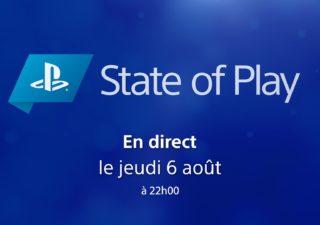 State of Play - Jeudi 6 août 2020