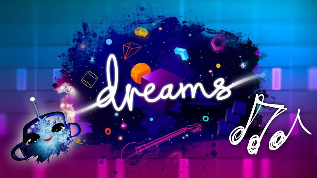 Dreams Mise a jour musicale