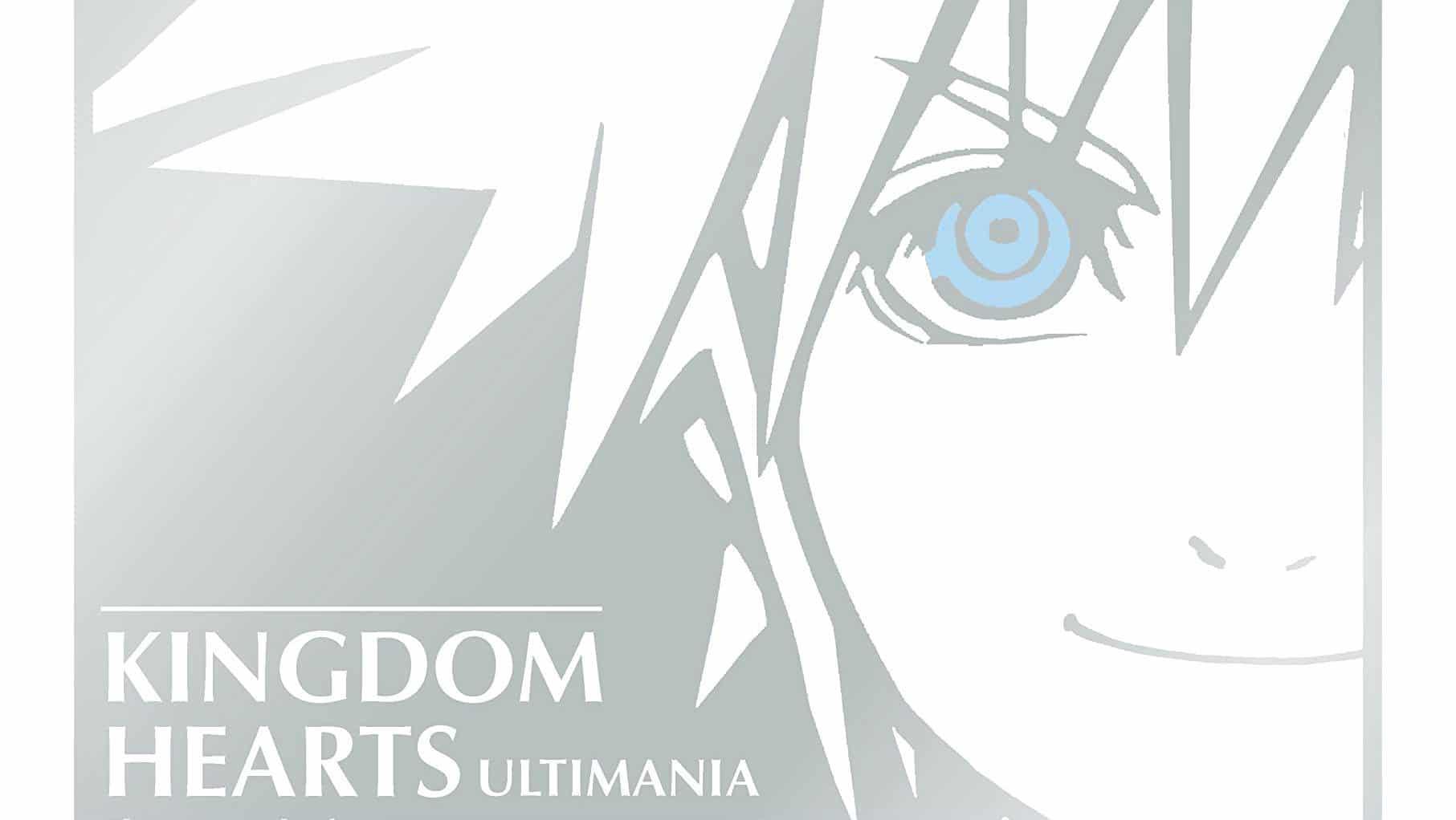 Kingdom Hearts Ultimania - la bible sur Kingdom Hearts