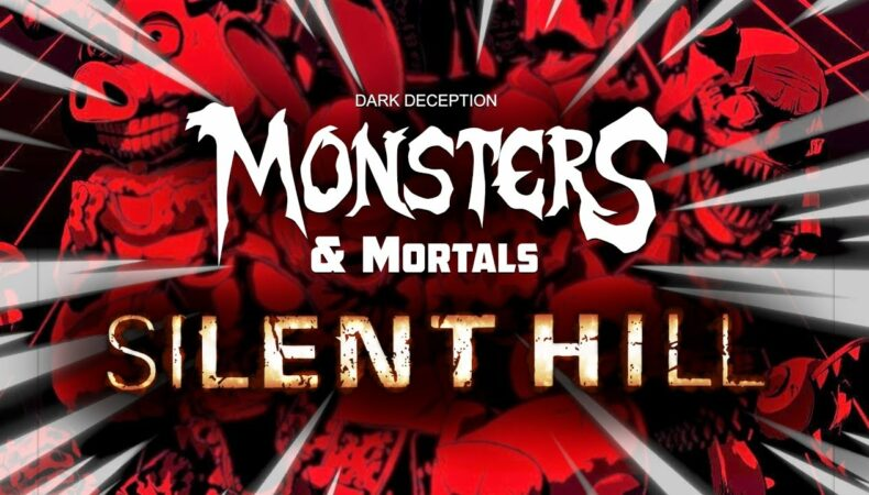 Dark Deception : Monsters & Mortals et Silent Hill