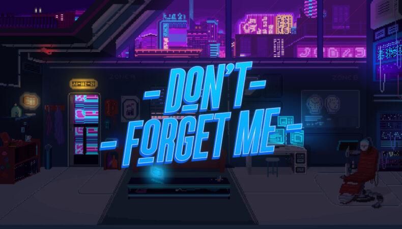 Don't Forget Me écran titre